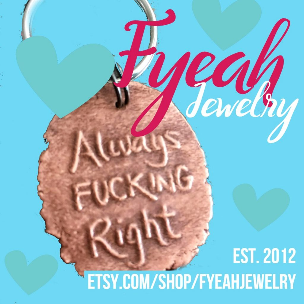 fyeah jewelry copper keychain always fucking right etsy shop established 2012